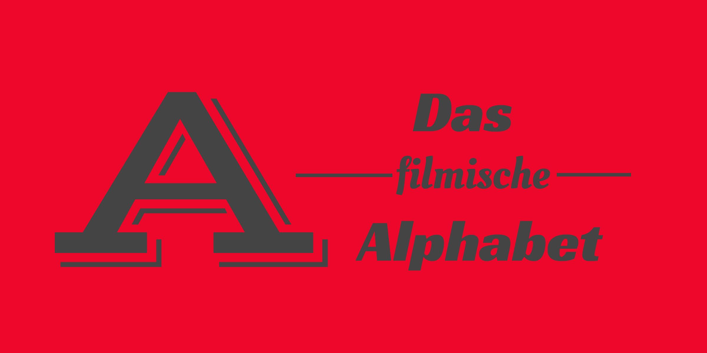 Das filmische Alphabet: A